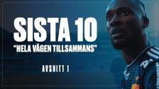 Sista 10   Avsnitt 1 We are going to win the league