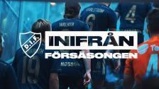 DIF Inifrån - Försäsongen | 05