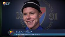 Elliot Käck om träningsstarten