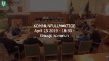 25 April 2019 18:30 Gnosjö kommun Kommunfullmäktige - 25 Apr 18:24 - 19:16